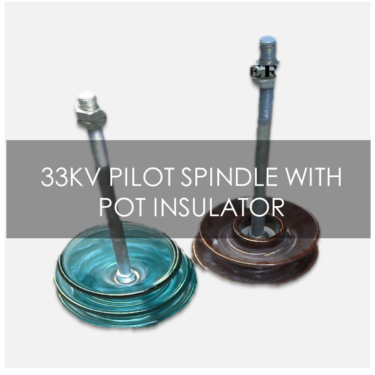 buy 33kv pilot spindle pot insulator in lagos nigeria